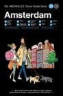 The Monocle Travel Guide to Amsterdam : Updated Version - Book