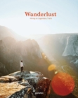 Wanderlust : Hiking on Legendary Trails - Book