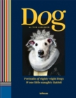 Dog : Portraits of Eighty-Eight Dogs and One Little Naughty Rabbit - Book
