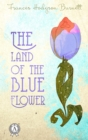 The Land of the Blue Flower - eBook