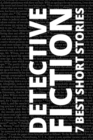 7 best short stories - Detective Fiction - eBook