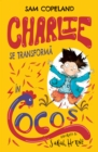 Charlie Se Transforma in Cocos - eBook