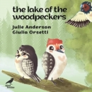 The Lake of the Woodpeckers - Book