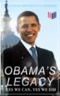 Obama's Legacy - Yes We Can, Yes We Did - eBook