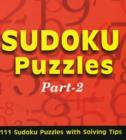 Sudoku Puzzles: Part 2 : 111 Sudoku Puzzles with Solving Tips - Book