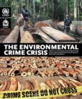 Environmental crime crisis : threats to sustainable development from illegal exploitation and trade in wildlife and forest resources, a rapid response assessment - Book