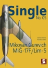 Single No. 05: Mikoyan Gurevich MiG-17F/LIM-5 - Book