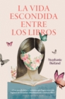 La vida escondida entre los libros - eBook