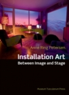 Installation Art Between Image & Stage - Book