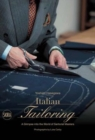 Italian Tailoring : A Glimpse into the World of Italian Tailoring - Book