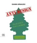 Gianni Arnaudo (Bilingual edition) : Anti-design - Book