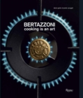 Bertazzoni : Cooking is an Art - Book