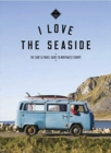 The Surf & Travel Guide to Northwest Europe : I Love the Seaside - Book
