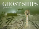 Ghost Ships of the Baltic Sea - Book
