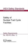 Safety of nuclear fuel cycle facilities : safety requirements - Book