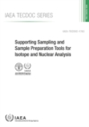 Supporting Sampling and Sample Preparation Tools for Isotope and Nuclear Analysis - Book