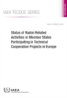 Status of Radon Related Activities in Member States Participating in Technical Cooperation Projects in Europe - Book
