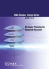 Strategic Planning for Research Reactors - Book