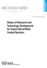 Status of Research and Technology Development for Supercritical Water Cooled Reactors - Book