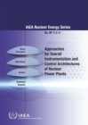 Approaches for Overall Instrumentation and Control Architectures of Nuclear Power Plants - Book