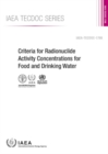 Criteria for Radionuclide Activity Concentrations for Food and Drinking Water - Book