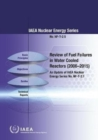Review of Fuel Failures in Water Cooled Reactors (2006-2015) : An Update of IAEA Nuclear Energy Series No. NF-T-2.1 - Book