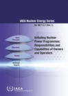 Initiating Nuclear Power Programmes : Responsibilities and Capabilities of Owners and Operators - Book