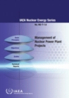Management of Nuclear Power Plant Projects - Book