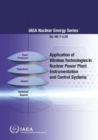 Application of Wireless Technologies in Nuclear Power Plant Instrumentation and Control Systems - Book