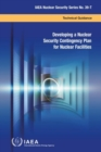 Developing a Nuclear Security Contingency Plan for Nuclear Facilities - Book