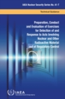 Preparation, Conduct and Evaluation of Exercises for Detection of and Response to Acts Involving Nuclear and Other Radioactive Material out of Regulatory Control - Book