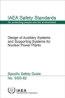 Design of Auxiliary Systems and Supporting Systems for Nuclear Power Plants - Book