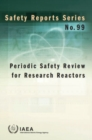 Periodic Safety Review for Research Reactors - Book