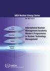 International Nuclear Management Academy (INMA) Master's Programmes in Nuclear Technology Management - Book