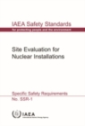 Site Evaluation for Nuclear Installations : IAEA Safety Standards Series No. SSR-1 - Book