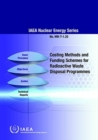 Costing Methods and Funding Schemes for Radioactive Waste Disposal Programmes - Book