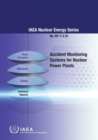 Accident monitoring systems for nuclear power plants - Book