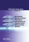 Non-Baseload Operations in Nuclear Power Plants : Load Following and Frequency Control Modes of Flexible Operations - Book