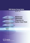 Maintenance Optimization Programme for Nuclear Power Plants - Book