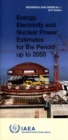 Energy, electricity and nuclear power estimates for the period up to 2050 - Book
