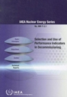 Selection and Use of Performance Indicators in Decommissioning - Book