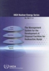 The Management System for the Development of Disposal Facilities for Radioactive Waste - Book