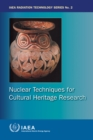Nuclear Techniques for Cultural Heritage Research - Book