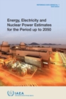 Energy, Electricity and Nuclear Power Estimates for the Period up to 2050 : 2020 Edition - Book