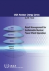 Asset Management for Sustainable Nuclear Power Plant Operation - Book