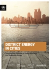 District energy in cities : unlocking the potential of energy efficiency and renewable energy - Book