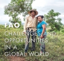 FAO: Challenges and Opportunities in a Global World - Book