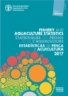 FAO Yearbook Fishery and Aquaculture Statistics 2017 (English/French/Spanish Edition) - Book