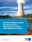 Water-Energy Nexus in the People's Republic of China and Emerging Issues - Book
