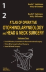 Atlas of Operative Otorhinolaryngology and Head and Neck Surgery (2 Vol Set) - Book